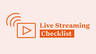 Live streaming checklist
