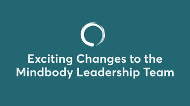 Exciting Changes to Mindbody Leadership Team