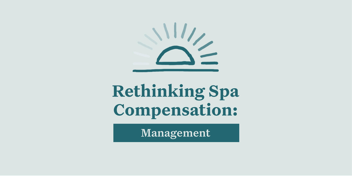 spa compensation for spa owner and manager